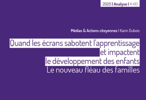 """cover publication """"Quand les écrans sabotent l'apprentissage et impactent le développement des enfants"""""""